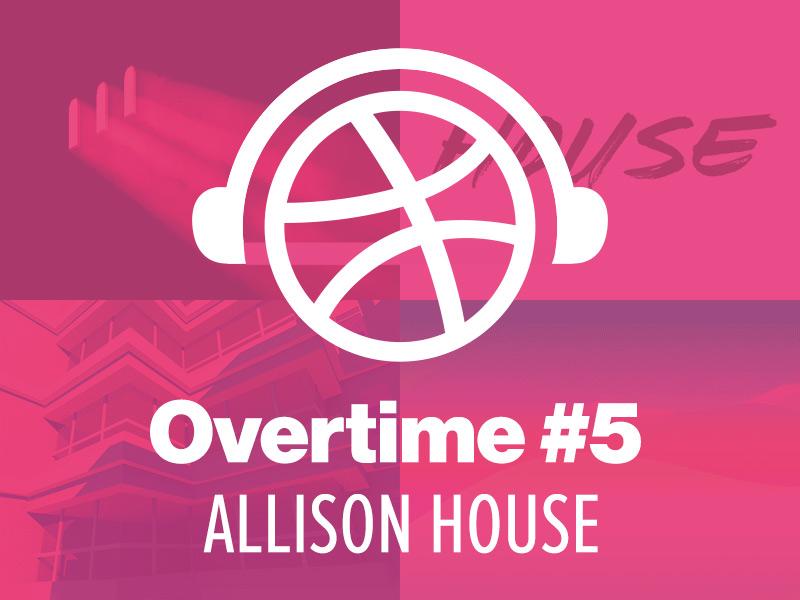 Overtime art house